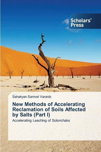 New Methods of Accelerating Reclamation of Soils Affected by Salts (Part I): Accelerating Leaching of Solonchaks
