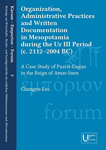 organization-administrative-practices-and-written-documentation-in-mesopotamia-during-the-ur-iii-per