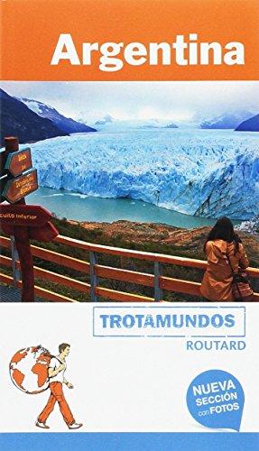 Trotamundos Routard. Argentina