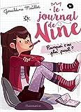 Le journal de Nine (Tome 1) - Pourquoi c'est plus pareil ? (French Edition)