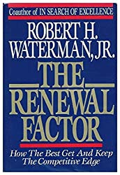 Renewal Factor: How the Best Get and Keep the Competitive Edge