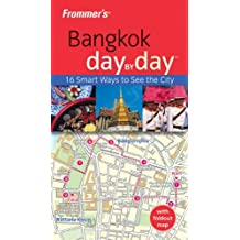 Frommer's Bangkok Day by Day (Frommer's Day by Day: Bangkok)
