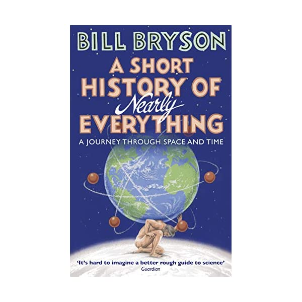 A Short History of Nearly Everything (Bryson) 51Jo717gJrL