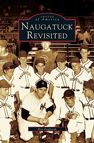 Naugatuck Revisited