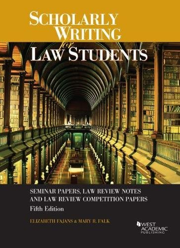 Scholarly Writing for Law Students (Coursebook)