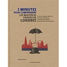 3 minutes pour comprendre les multiples visages de Londres