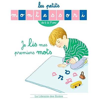 Les Petits Montessori : Je lis mes premiers mots