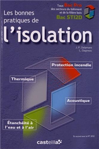 Les bonnes pratiques de l'isolation Bac Pro/Bac STI2D
