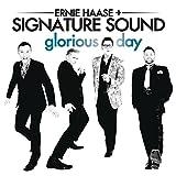 Songtexte von Ernie Haase & Signature Sound - Glorious Day