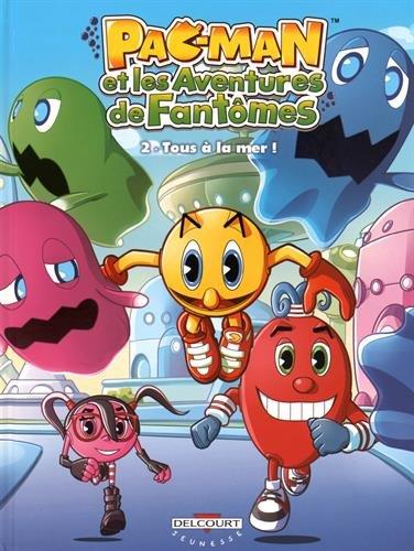 Pac-Man et les aventures de fantômes T02 Tous à la mer !: Mission ImPaccable