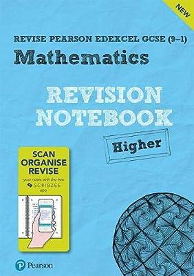 Revise Edexcel GCSE (9-1) Mathematics Higher Notebook: including the SCRIBZEE App (REVISE Edexcel GCSE Maths 2015) by Pearson Education