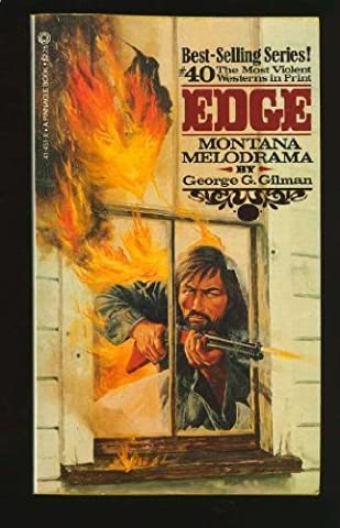 Montana Melodrama (Edge #40)