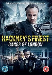 Hackney's Finest: Gangs of London [DVD]