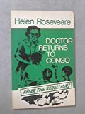 Front cover for the book Doctor Returns to Congo: After the Rebellion! by Helen Roseveare