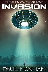 Invasion (The Alien Wars Book 1) (English Edition)