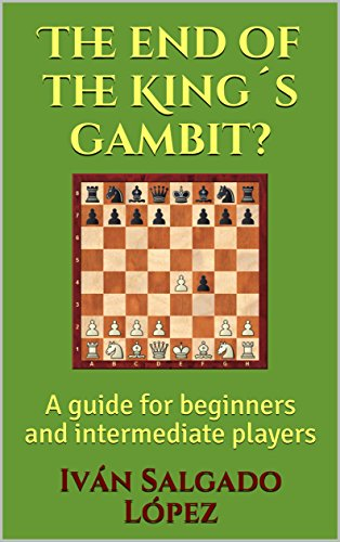 Chess: The End of the King´s Gambit?: A guide for beginners and intermediate players 51JoDl0paHL