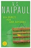 Ein Haus für Mr. Biswas: Roman - V.S. Naipaul