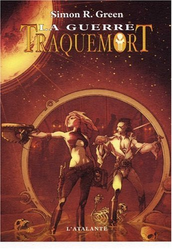 Traquemort, Tome 3 : La guerre par Simon R. Green
