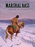 Marshal Bass T03 - Son nom est Personne - Format Kindle - 9782413014614 - 9,99 €