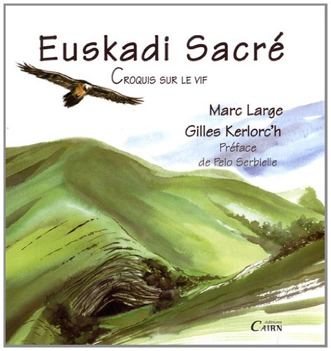 Euskadi Sacr : Croquis sur le vif
