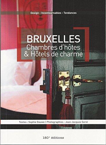 Bruxelles : Chambres d'hôtes et Hôtels de charme