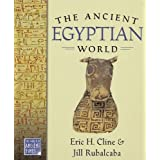 The Ancient Egyptian World (The World in Ancient Times) by Eric H. Cline (2005-05-12)