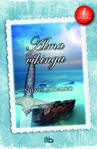 Alma vikinga (B DE BOLSILLO) por Nieves Hidalgo