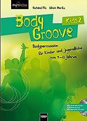 BodyGroove Kids 2: Bodypercussion für Kinder und Jugendliche von 9-13 Jahren