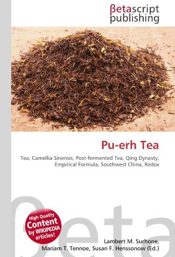 Pu-Erh Tea por Lambert M Surhone