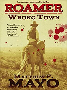 Wrong Town (Roamer Book 1) (English Edition) di [Mayo, Matthew P.]