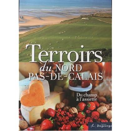 Terroirs du Nord-Pas-de-Calais : Du champ à l'assiette