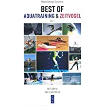 BEST OF AQUATRAINING & ZEITVOGEL: WET`n DRY for train-in and chill-out