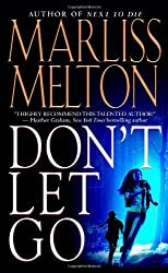 Don't Let Go (Navy SEALs, Book 5) by Marliss Melton (2008-04-01)