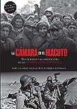 La cámara en el macuto: Fotógrafos y combatientes en la Guerra Civil Española (Historia)