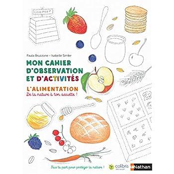 L'alimentation - Cahier d'observation et d'activités Colibris - 4/7 ans (4)