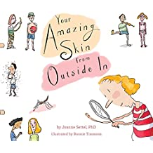 Your Amazing Skin from Outside In (English Edition)