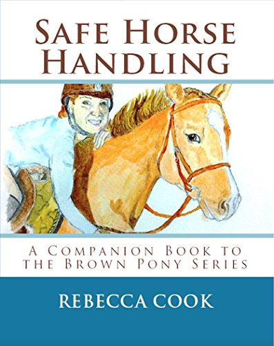 safe-horse-handling-a-companion-book-to-the-brown-pony-series-english-edition