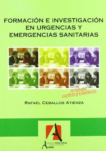 Formacion E Investigacion En Urge (Urgencias.Emergencias) por Rafael Ceballos Atienza