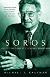SOROS THE LIFE AND