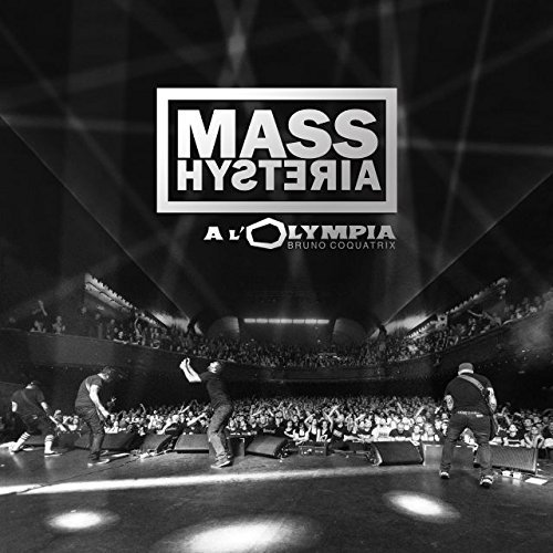 L'Olympia by Mass Hysteria