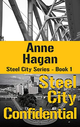 Steel City Confidential (Steel City Series Book 1) (English Edition)