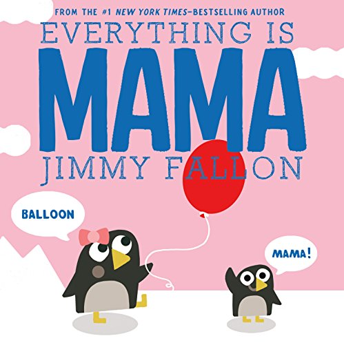 Everything Is Mama par Jimmy Fallon