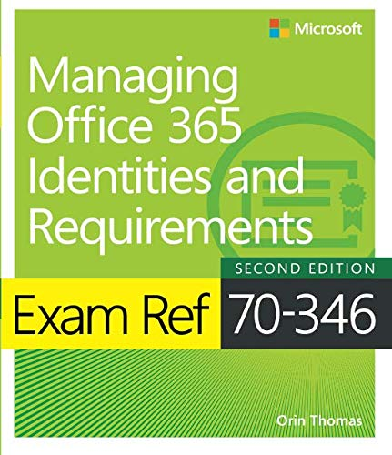 Exam Ref 70-346 Managing Office 365 Identities and Requirements por Orin Thomas