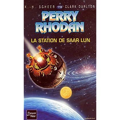 Perry Rhodan, numero 110 : La station de Saar Lun (poche)