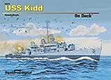 USS Kidd on Deck - Hardcover