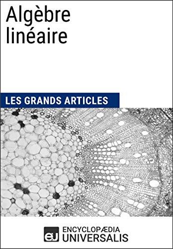 Algèbre linéaire (Les Grands Articles d'Universalis)