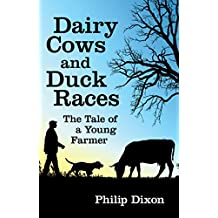 Dairy Cows and Duck Races: The Tale of a Young Farmer