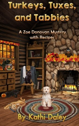 turkeys-tuxes-and-tabbies-zoe-donovan-mystery-volume-10-by-kathi-daley-2014-09-19