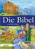 Die Bibel erzählt für Kinder - Erich Jooß