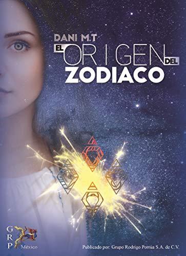El origen del zodiaco eBook: Daniela Martinez: Amazon.es: Tienda ...